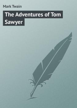 Читать The Adventures of Tom Sawyer - Mark Twain