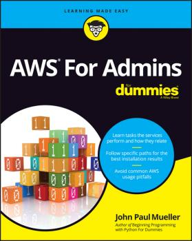 Читать AWS For Admins For Dummies - John Mueller Paul