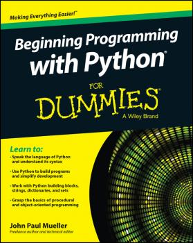 Читать Beginning Programming with Python For Dummies - John Mueller Paul