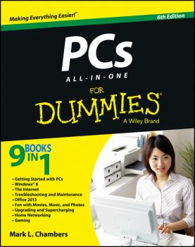 Читать PCs All-in-One For Dummies - Mark Chambers L.