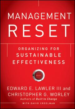 Читать Management Reset. Organizing for Sustainable Effectiveness - David  Creelman