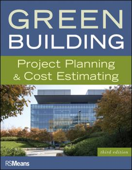 Читать Green Building. Project Planning and Cost Estimating - RSMeans