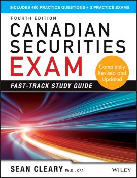 Читать Canadian Securities Exam Fast-Track Study Guide - W. Cleary Sean