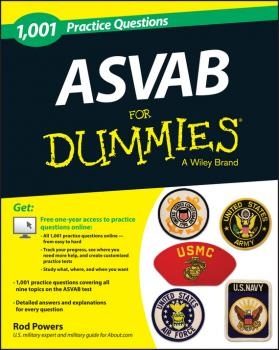 Читать 1,001 ASVAB Practice Questions For Dummies (+ Free Online Practice) - Rod  Powers