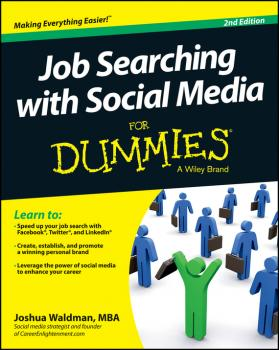 Читать Job Searching with Social Media For Dummies - Joshua  Waldman