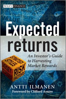 Читать Expected Returns. An Investor's Guide to Harvesting Market Rewards - Antti  Ilmanen