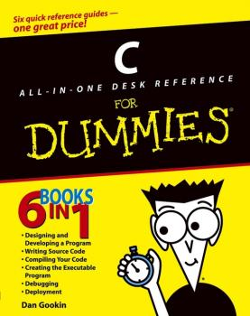 Читать C All-in-One Desk Reference For Dummies - Dan Gookin