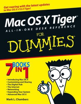 Читать Mac OS X Tiger All-in-One Desk Reference For Dummies - Mark Chambers L.
