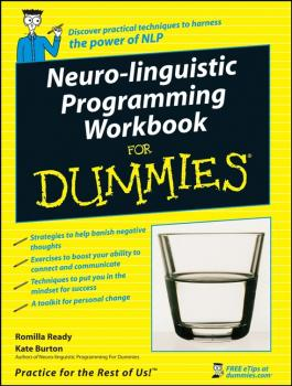 Читать Neuro-Linguistic Programming Workbook For Dummies - Kate  Burton
