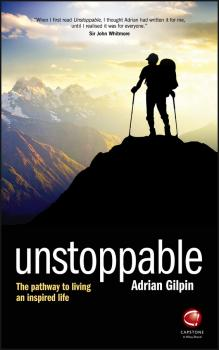 Читать Unstoppable. The pathway to living an inspired life - Adrian  Gilpin