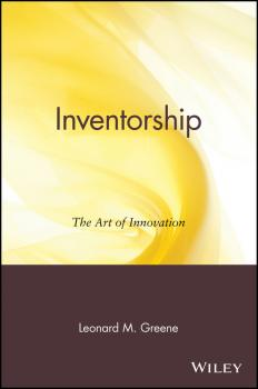 Читать Inventorship. The Art of Innovation - Leonard Greene M.