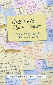 Читать Detox Your Desk. Declutter Your Life and Mind - Theo  Theobald