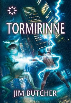 Читать Tormirinne - Jim  Butcher
