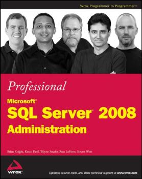 Читать Professional Microsoft SQL Server 2008 Administration - Brian Knight