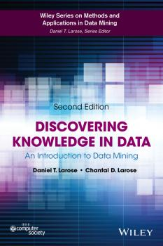 Читать Discovering Knowledge in Data. An Introduction to Data Mining - Daniel Larose T.