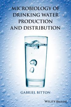 Читать Microbiology of Drinking Water. Production and Distribution - Gabriel  Bitton