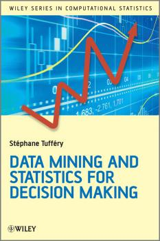 Читать Data Mining and Statistics for Decision Making - Stéphane Tufféry