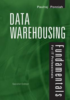 Читать Data Warehousing Fundamentals for IT Professionals - Paulraj  Ponniah