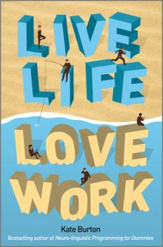 Читать Live Life, Love Work - Kate  Burton