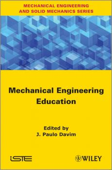Читать Mechanical Engineering Education - J. Davim Paulo