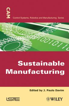 Читать Sustainable Manufacturing - J. Davim Paulo