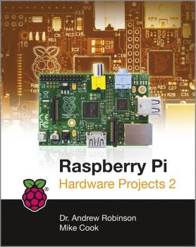 Читать Raspberry Pi Hardware Projects 2 - Robinson Andrew