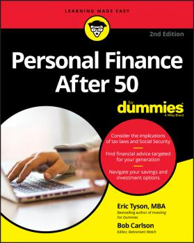 Читать Personal Finance After 50 For Dummies - Eric  Tyson