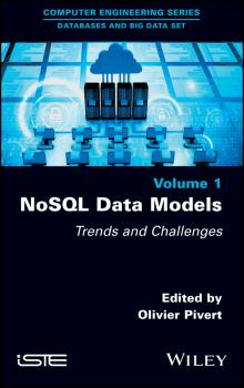 Читать NoSQL Data Models. Trends and Challenges - Olivier  Pivert