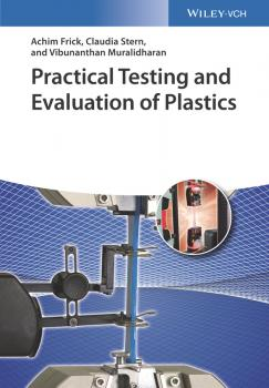Читать Practical Testing and Evaluation of Plastics - Achim  Frick