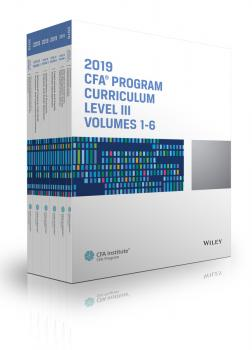 Читать CFA Program Curriculum 2019 Level III Volumes 1-6 Box Set - CFA Institute