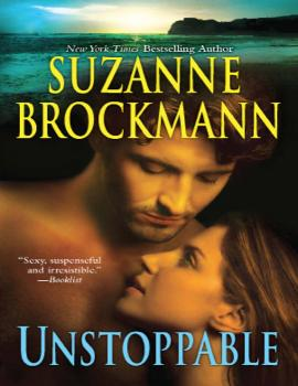 Читать Unstoppable: Love With The Proper Stranger / Letters To Kelly - Suzanne  Brockmann