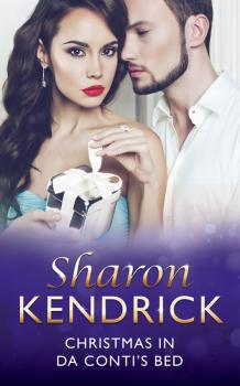 Читать Christmas in Da Conti's Bed - Sharon Kendrick