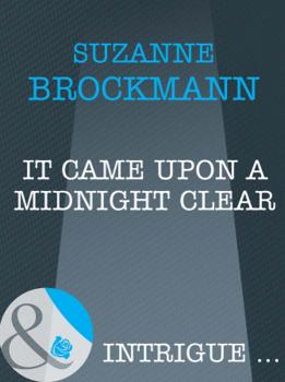 Читать It Came Upon A Midnight Clear - Suzanne  Brockmann