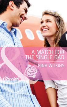 Читать A Match for the Single Dad - GINA  WILKINS
