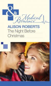 Читать The Night Before Christmas - Alison Roberts