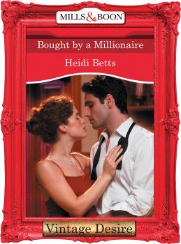 Читать Bought by a Millionaire - Heidi Betts