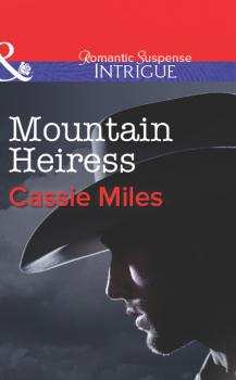 Читать Mountain Heiress - Cassie  Miles