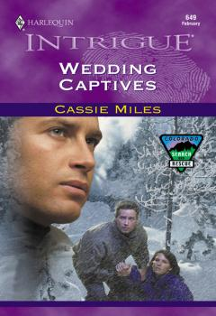 Читать Wedding Captives - Cassie  Miles