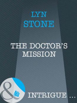 Читать The Doctor's Mission - Lyn  Stone