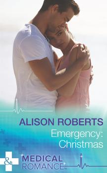 Читать Emergency: Christmas - Alison Roberts
