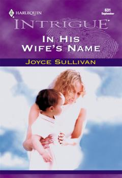 Читать In His Wife's Name - Joyce  Sullivan
