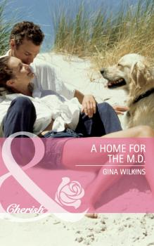 Читать A Home for the M.D. - GINA  WILKINS