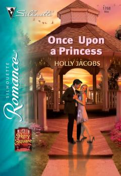 Читать Once Upon a Princess - Holly  Jacobs