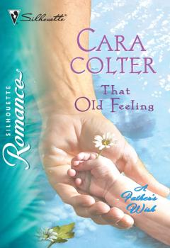 Читать That Old Feeling - Cara  Colter