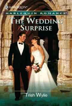 Читать The Wedding Surprise - Trish Wylie
