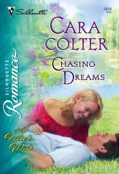 Читать Chasing Dreams - Cara  Colter