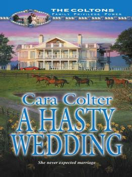 Читать A Hasty Wedding - Cara  Colter