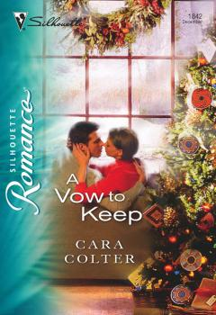 Читать A Vow to Keep - Cara  Colter