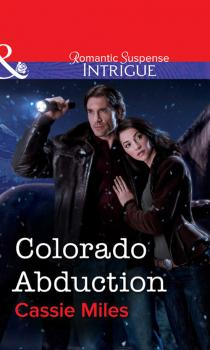 Читать Colorado Abduction - Cassie  Miles