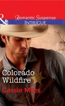 Читать Colorado Wildfire - Cassie  Miles